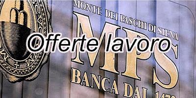 Banca MPS assume (scrivisullapaginadeituoisogni.blogspot.it)