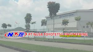 Lowongan Kerja PT. Nusa Toyotetsu Engineering Kawasan KIM Karawang Februari 2020