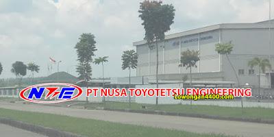 Lowongan Kerja PT. Nusa Toyotetsu Engineering Kawasan KIM Karawang Juni 2020