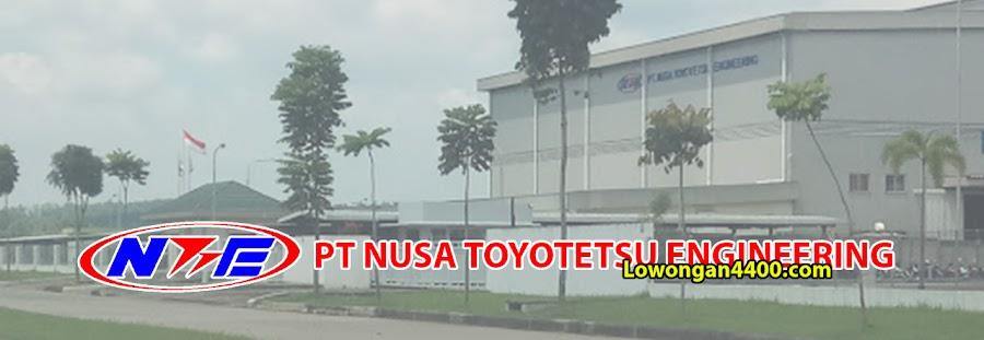 Lowongan Kerja PT. Nusa Toyotetsu Engineering Kawasan KIM Karawang 2021