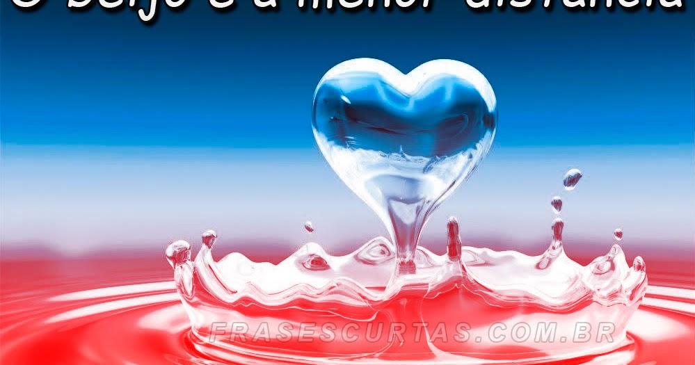 Mensagens De Amor Romanticas: Frases De Amor: Lindas Mensagens Com Imagens Românticas