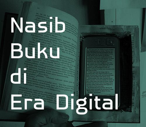 Nasib Buku di Era Digital