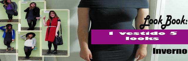 [Vídeo]LookBook de inverno: 5 looks com 1 vestido