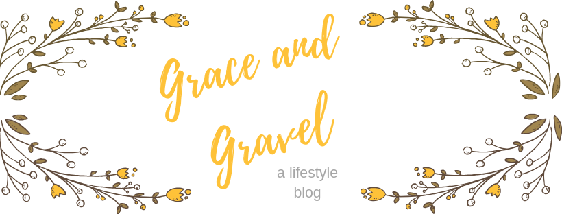 Grace and Gravel - a lifestyle blog