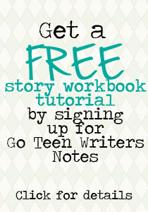 Sign up for Go Teen Writers Notes!
