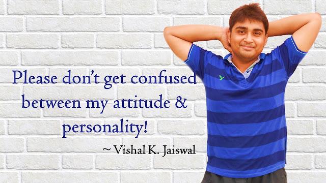 Attitude status for boys and guys.