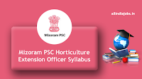Mizoram PSC Horticulture Extension Officer Syllabus