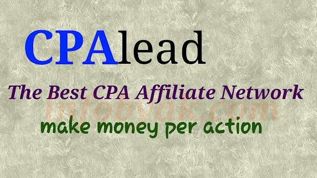 CPAlead : The best CPA Affiliate Network to make money online