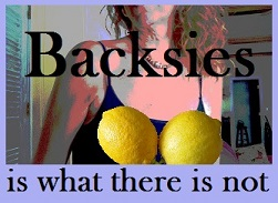 Backsies Is What There Is Not