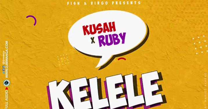 Ruby X Kusah - Kelele