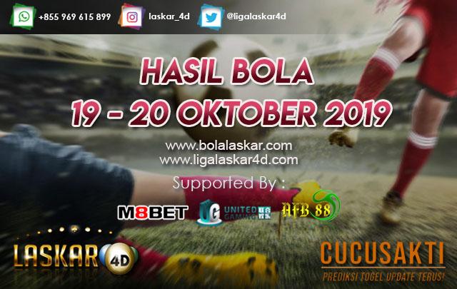 HASIL BOLA JITU TANGGAL 19 – 20 OKTOBER 2019