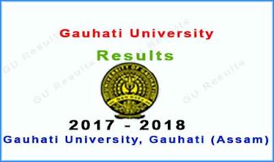 gauhati university result 2017 - 2018 www.gauhati.ac.in