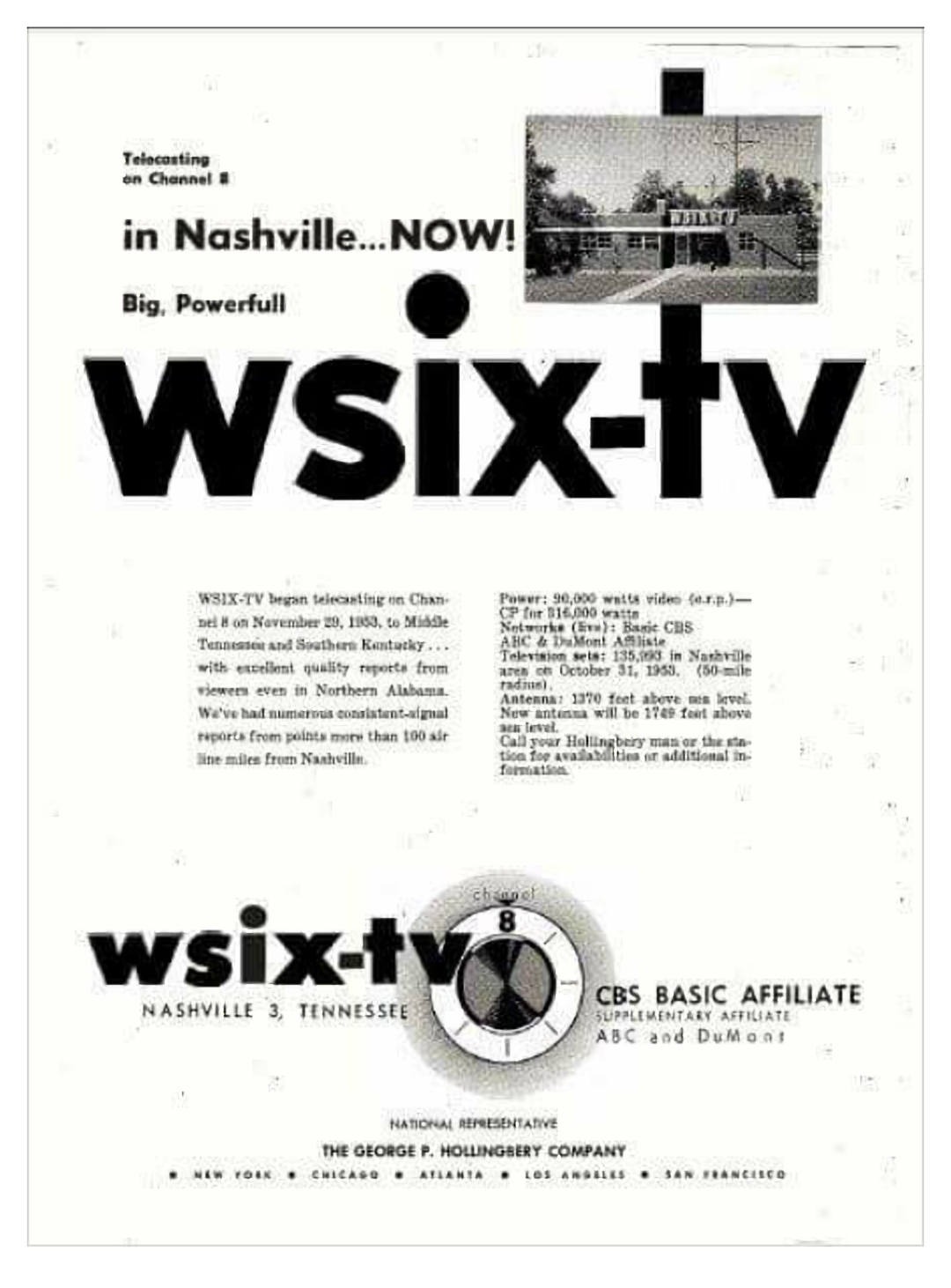 wsix now wkrn channel 8 now channel 2 signed on three years later on november 29 1953 wlac tv now wtvf channel 5 signed on nine months later
