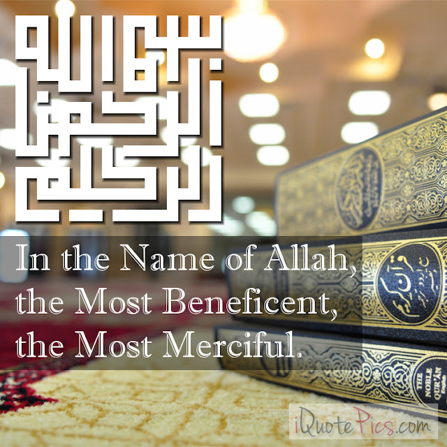 In the Name of Allah - Quotes