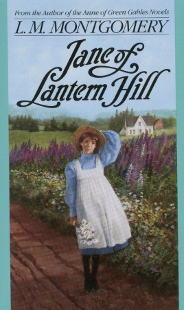 Jane of Lantern Hill by L.M. Montgomery (5 star review)