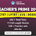 Teacher's Prime| Comprehensive Test Series for all TEACHING EXAMS