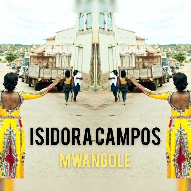Isidora Campos - Mwangole (Soul)