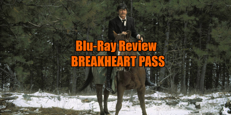 breakheart pass review