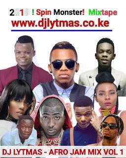 DJ LYTMAS - NAIJA MIX 2019 (AFRO JAM VOL 1) ft Wizkid,Davido,Tekno Miles,Diamond Platnumz,Patoranking,Tiwa Savage,Yemi Alade  among others.
