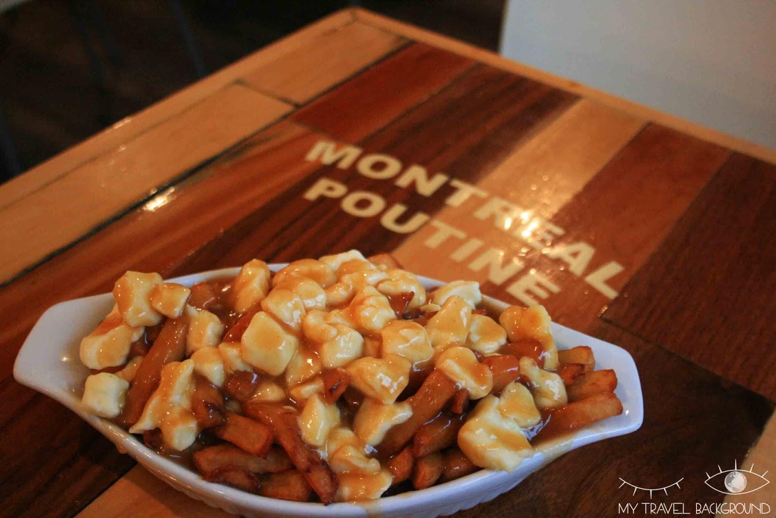 My Travel Background : 14 plats typiques dégustés en voyage - Poutine au Canada, Montréal