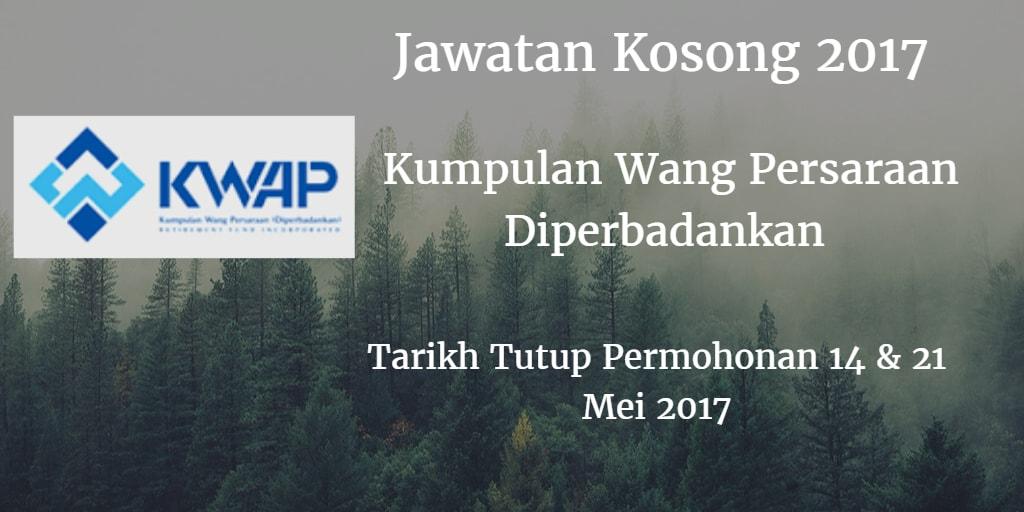 Jawatan Kosong KWAP 14 & 21 Mei 2017