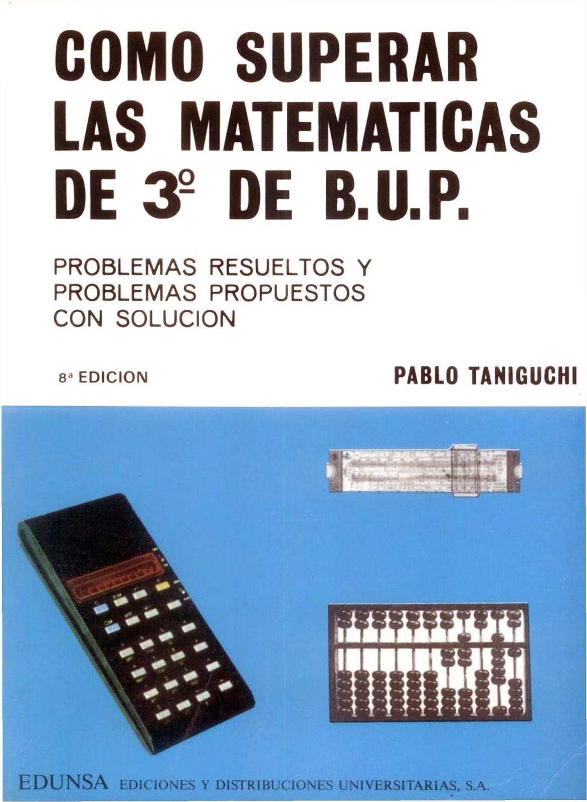 Cómo Superar las Matemáticas de 3º de B.U.P. – Pablo Taniguchi