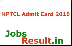 KPTCL Admit Card 2016
