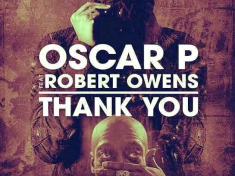 House music forever oscar p robert owens thank you for Instrumental house music