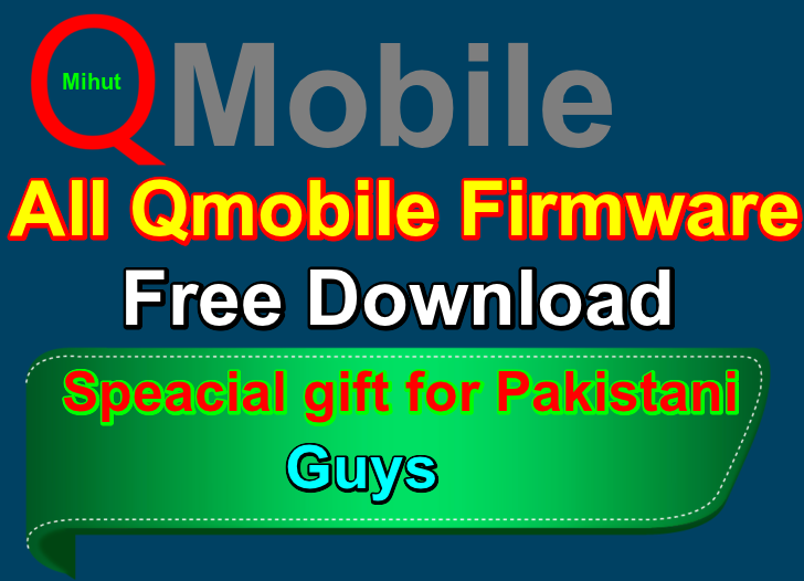 All Qmobile Firmware Free Download | SAMSUNG FRP LOCK & SAMSUNG
