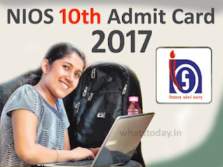 NIOS 10th Admit Card 2017, NIOS Admit Card 2017 April, NIOS Class 10 Hall Ticket 2017