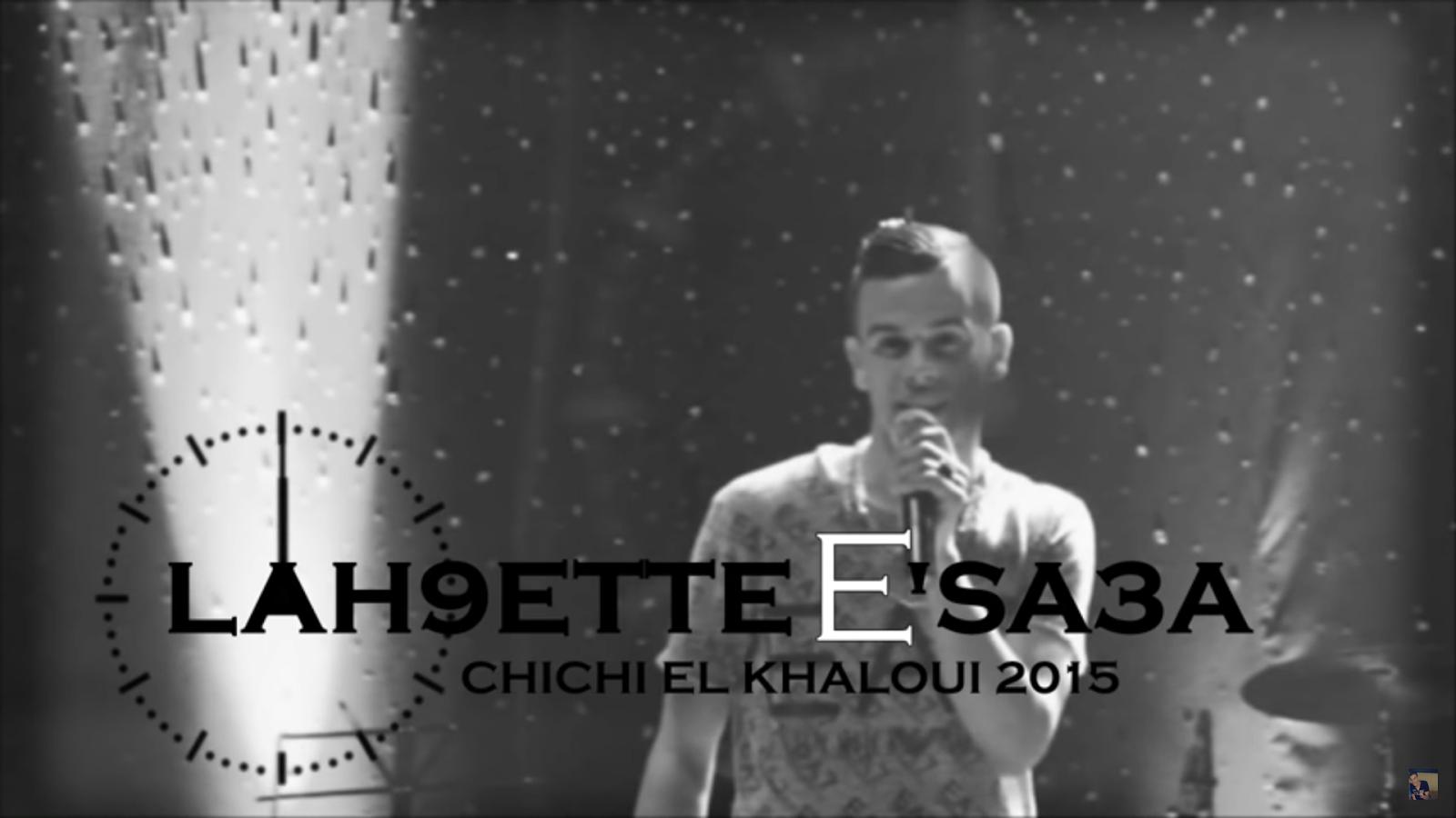chichi el khaloui 2015