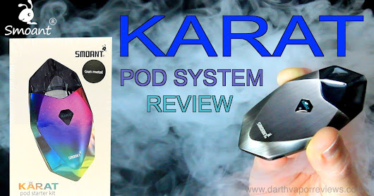 Smoant | Karat Pod System | Starter Kit Review