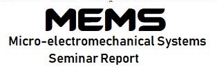 mems seminar report pdf ppt