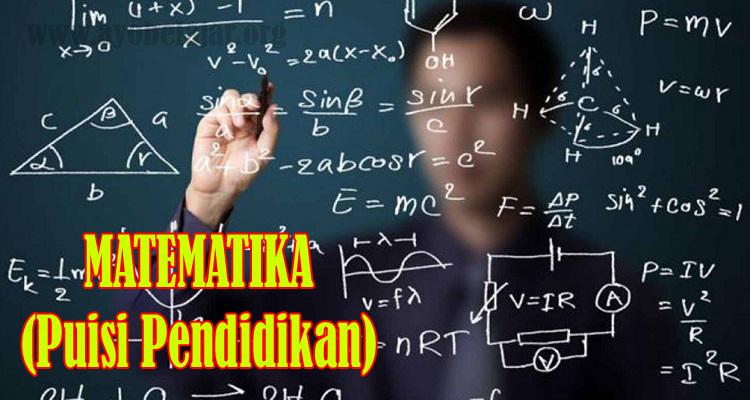 https://www.ayobelajar.org/2018/12/matematika-puisi-pendidikan.html