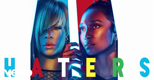 MUSIC ISH: WATCH TLC 'HATERS' OFFICIAL [VIDEO]