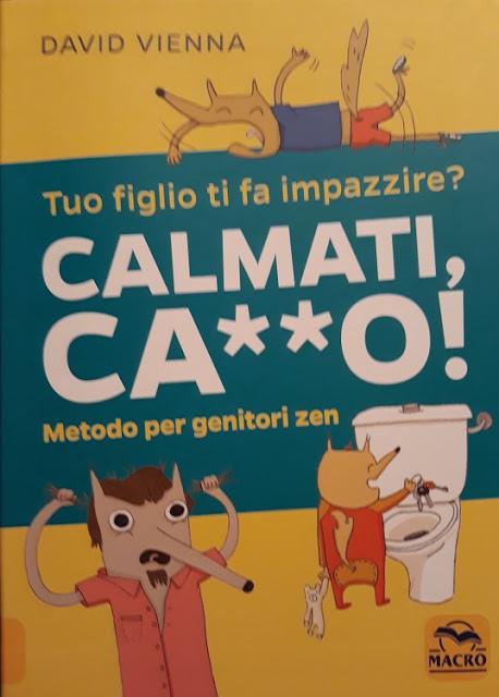 Metodo per genitori zen: Calmati, ca**o!