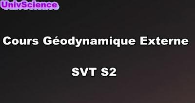 Cours Géodynamique Externe  SVT S2 PDF