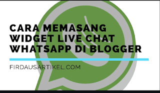 Cara memasang widget live chat whatsapp