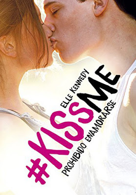 LIBRO - Prohibido Enamorarse (#KissMe 1)  Elle Kennedy (12 mayo 2016)  NOVELA JUVENIL ROMANTICA - NEW ADULT  Edición papel & digital ebook kindle  Comprar en Amazon España