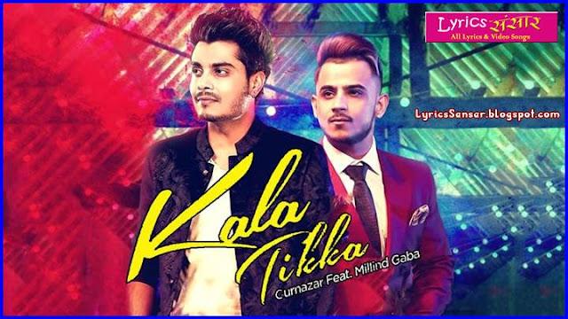 KALA TIKKA : Gurnazar Feat. Millind Gaba