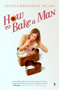 How to Bake a Man by Jessica Barksdale Inclan - global #giveaway through 10/20/14