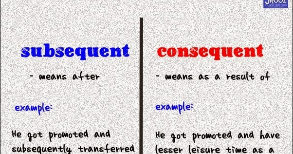 Be Consequent On