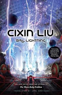 Ball Lightning, Liu Cixin , Joel Martinsen, InToriLex