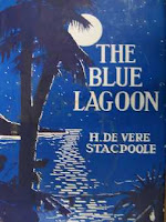 The Blue Lagoon by Henry De Vere Stacpoole book cover and review