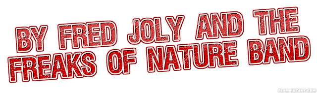 Fred Joly and the Freaks of Nature Band
