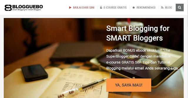 Blog Blogguebo.com - Blog Bloging Bisnis Online Internet Marketing Terbaik Di Indonesia