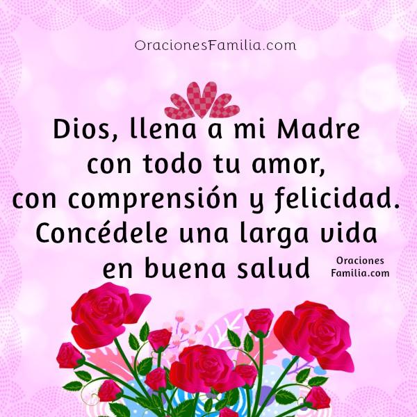 Oración corta por mi madre, gracias Señor por mi mamá, frases cristianas e imágenes con oraciones por Mery Bracho