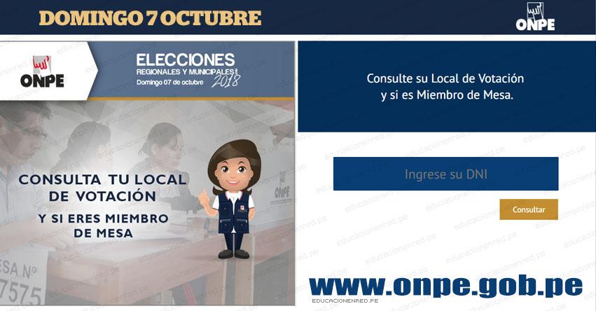 DÓNDE ME TOCA VOTAR ESTE DOMINGO 7 OCTUBRE: Ubica tu mesa de votación para las Elecciones Regionales y Municipales 2018 - www.onpe.gob.pe