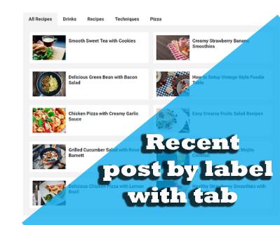 Recent Post by Label dengan fungsi tab