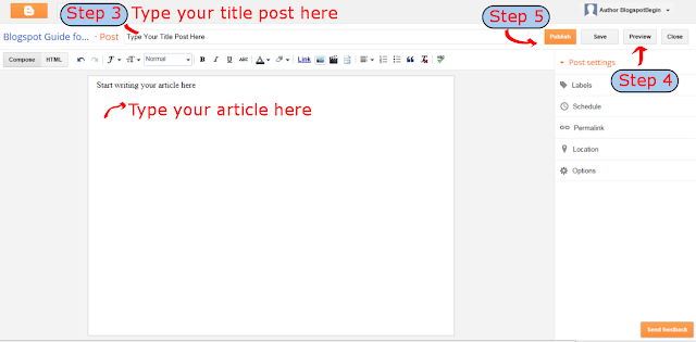 Step 3,4,5 Creating a Post in Blogspot